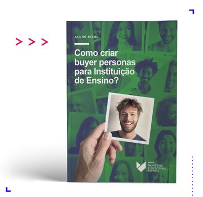 Ebook Aluno Ideal Como criar buyer personas para instituição de ensino, 5seleto Educacional Experts
