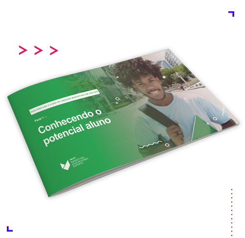 Ebook Guia Start Inbound Marketing IE - Conhecendo o aluno potencial , 5seleto Educacional Experts
