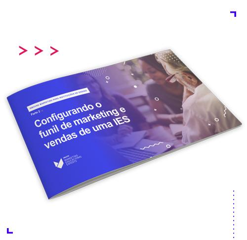 Ebook Guia Start Inbound Marketing IE - Configurando o funil de marketing e vendas de uma IE, 5seleto Educacional Experts
