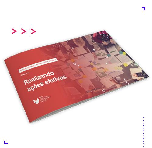 Ebook Guia Start Inbound Marketing IE - Realizando ações efetivas , 5seleto Educacional Experts